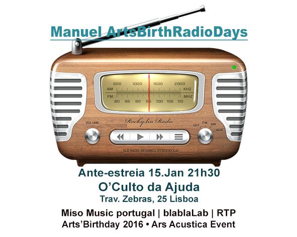 Manuel ArtsBirthRadioDays
